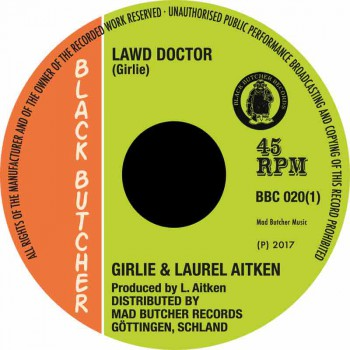 GIRLIE & LAUREL AITKEN LAWD DOCTOR 7