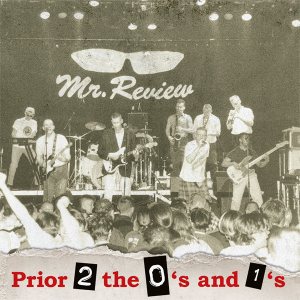 MR.REVIEW PRIOR 2 THE 0´S AND THE 1´S LP