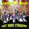 Umbrella Bed - Last Band Standing CD