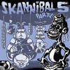 Various - Skannibal Party Vol.5 CD