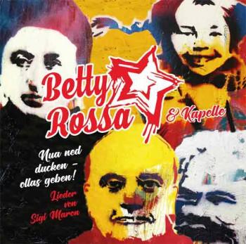 BETTY ROSSA & KAPELLE NUA NED DUCKEN - OLLAS GEBEN! (Lieder von Sigi Maron)