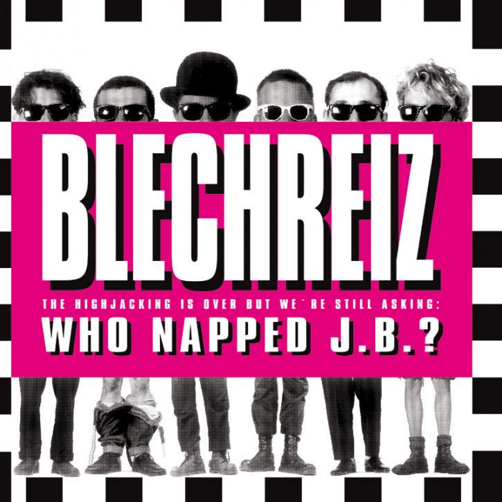 BLECHREIZ WHO NAPPED J.B.? LP