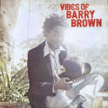 Barry Brown – Vibes Of Barry Brown LP