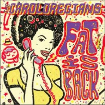 Caroloregians 'Fat Is Back' LP