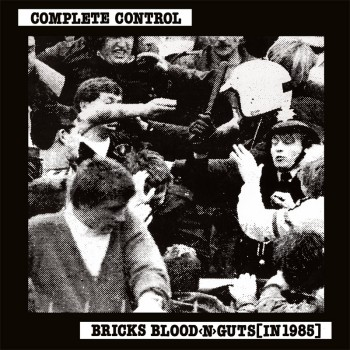 Complete Control ‎– Bricks Blood <N> Guts [In 1985] LP