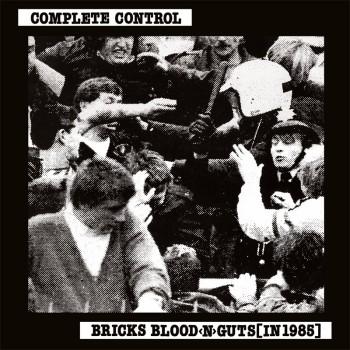Complete Control – Bricks Blood <N> Guts [In 1985] LP