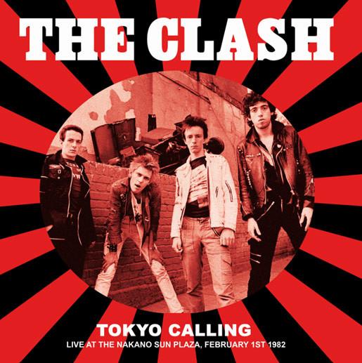 CLASH, THE: Tokyo Calling – Live at the Nakano Sun Plaza LP