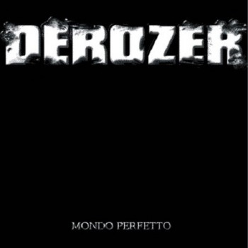 Derozer – Mondo Perfetto LP