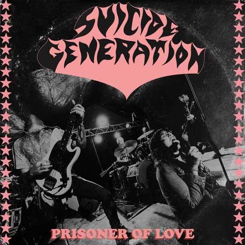 Suicide Generation - Prisoner Of Love EP