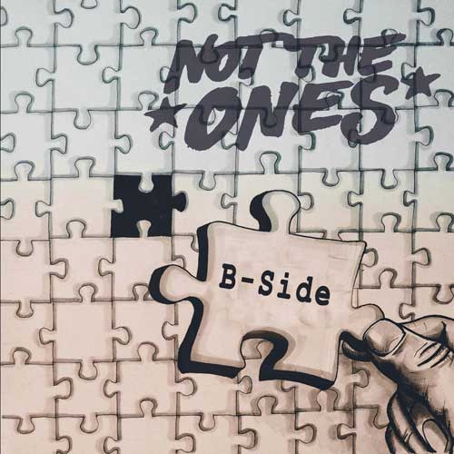 Not The Ones – B-Side EP