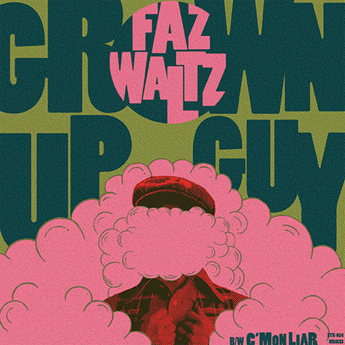 Faz Waltz – Grown Up Guy EP
