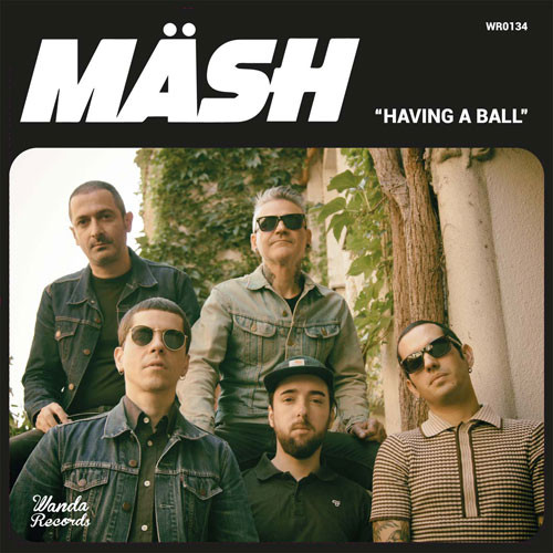 Mäsh - Having A Ball EP