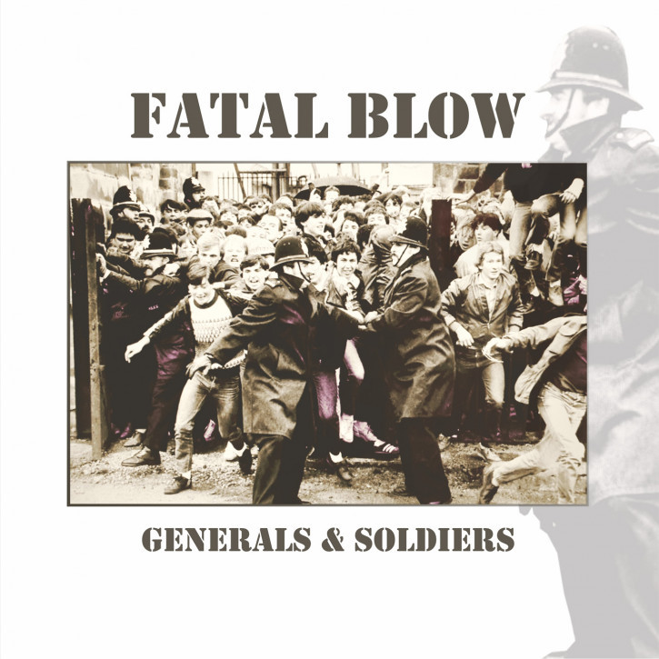 FATAL BLOW GENERALS & SOLDIERS LP + CD VINYL SCHWARZ