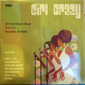 VA: Girl Crazy, 20 Northern Soul Tracks By Female Artists