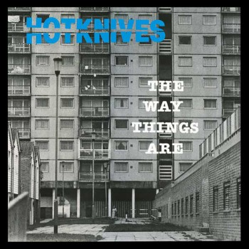THE HOTKNIVES THE WAY THINGS ARE LP VINYL SCHWARZ