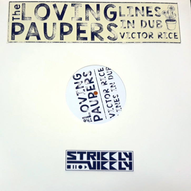 "THE LOVING PAUPERS / VICTOR RICE ""Lines In Dub"" LP"