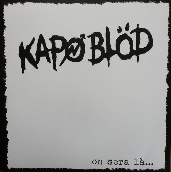 Kapo Blöd - on sera la ... LP