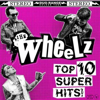 The Wheelz - Top 10 Super Hits LP