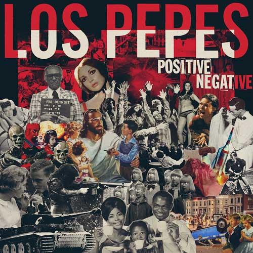 Los Pepes - Positive Negative LP