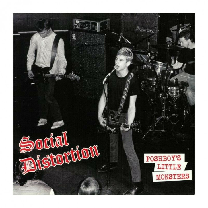 Social Distortion – Poshboy's Little Monsters 12