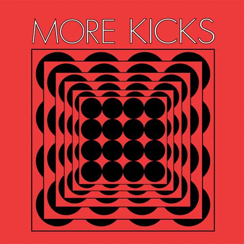 More Kicks - Same LP