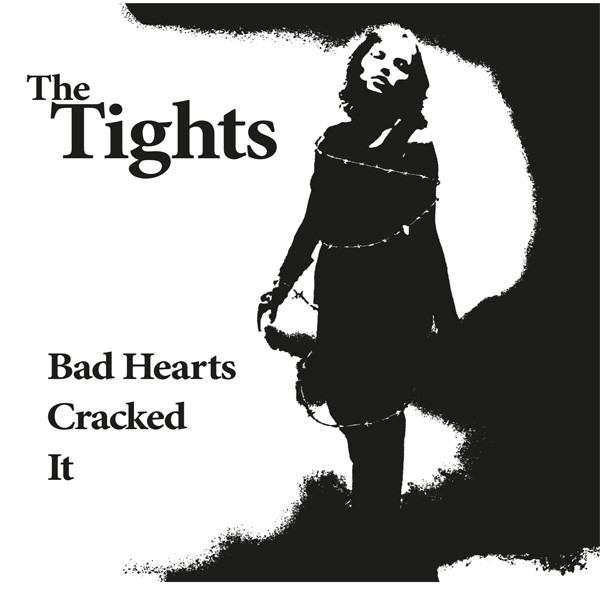 THE TIGHTS BAD HEARTS 7 VINYL ROT