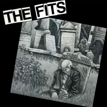 THE FITS YOU`RE NOTHING YOU`RE NOWHERE LP VINYL BLAU