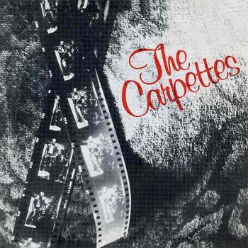 THE CARPETTES s/t EP VINYL SCHWARZ