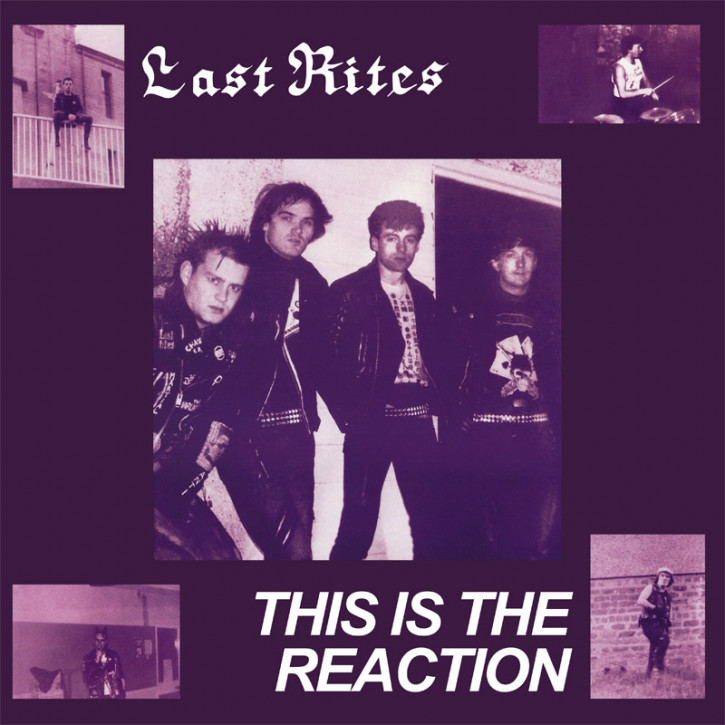 LAST RITES THIS IS THE REACTION LP