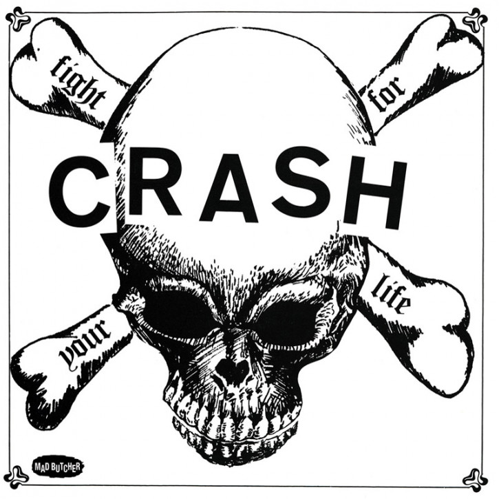 THE CRASH FIGHT FOR YOUR LIFE EP