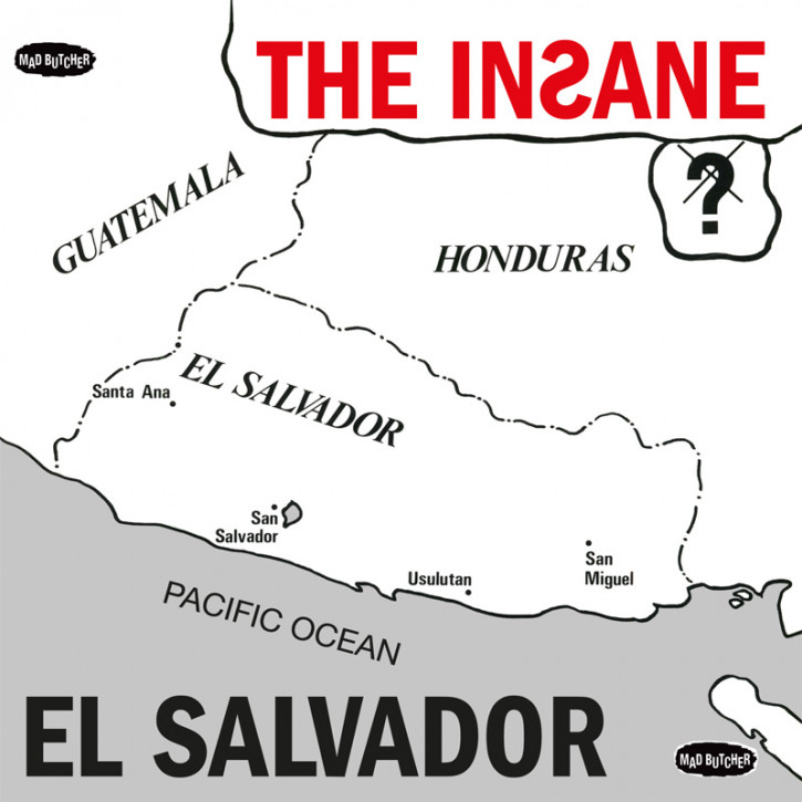 THE INSANE EL SALVADOR EP