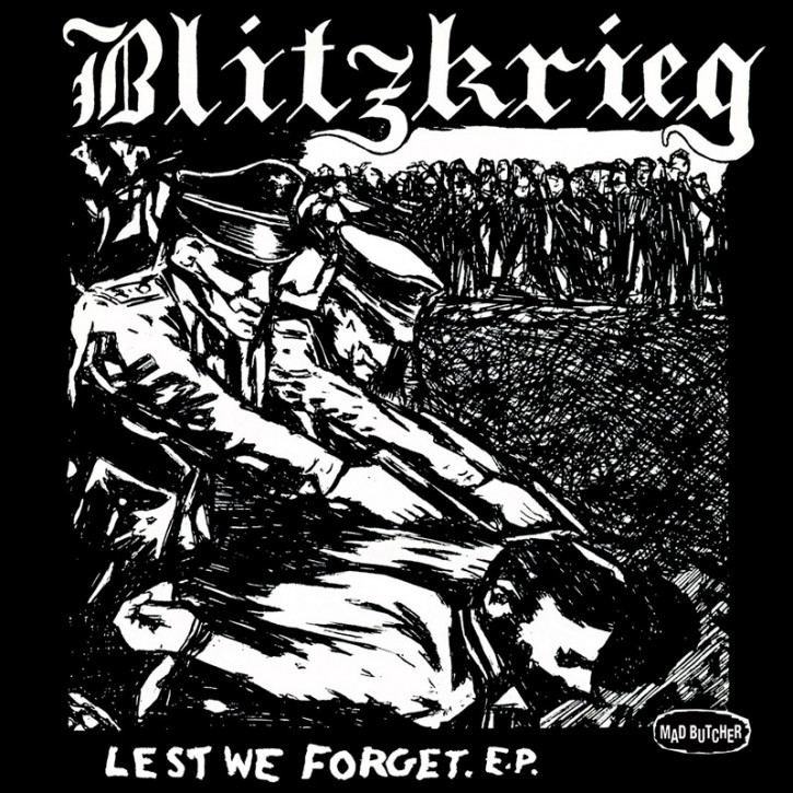 BLITZKRIEG LEST WE FORGET EP