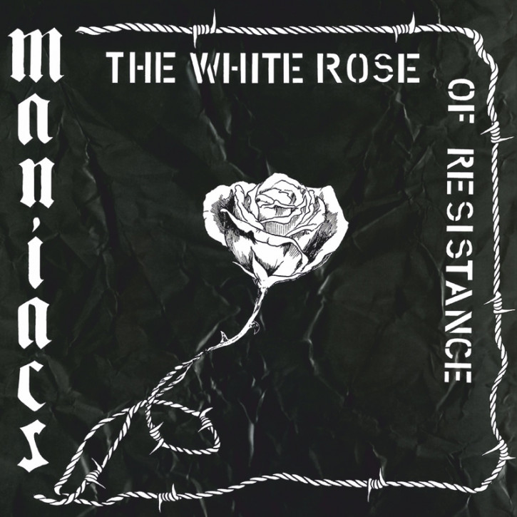 MANIACS THE WHITE ROSE OF RESISTANCE LP