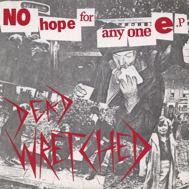 DEAD WRETCHED NO HOPE FOR ANYONE EP VINYL GREEN