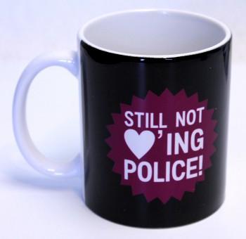 STILL NOT LOVING POLICE KAFFEEBECHER