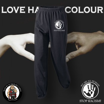 LOVE HAS NO COLOUR JOGGER