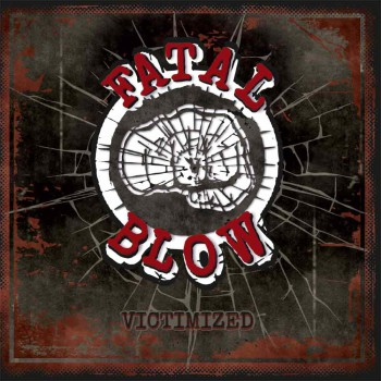 FATAL BLOW VICTIMIZED LP + free CD VINYL BLACK