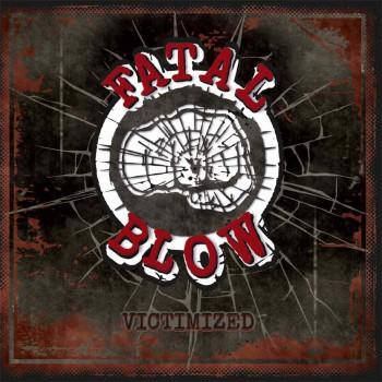 FATAL BLOW VICTIMIZED CD (+ bonus Hope not Hate album)