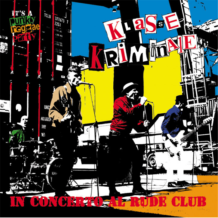 KLASSE KRIMINALE IN CONCERTO AL RUDE CLUB LP