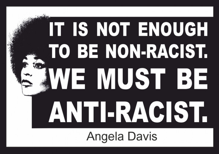 WE MUST BE ANTI-RACIST (ANGELA DAVIS) AUFKLEBER (10 Stück)