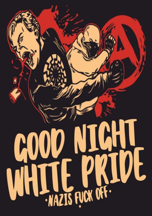 GOOD NIGHT WHITE PRIDE NAZIS FUCK OFF AUFKLEBER (10 Stück)