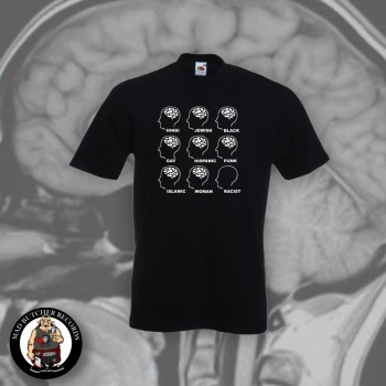 RACISTS HAVE NO BRAIN T-SHIRT