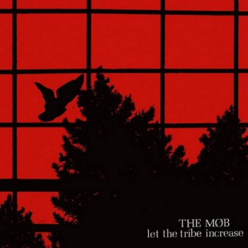 THE MOB Let The Tribe Increase LP