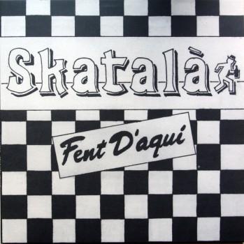 Skatalà Fent D'Aquí LP