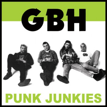 GBH ‎– Punk Junkies LP
