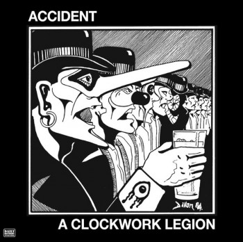 Accident (MAJOR ACCIDENT) ‎– A Clockwork Legion LP