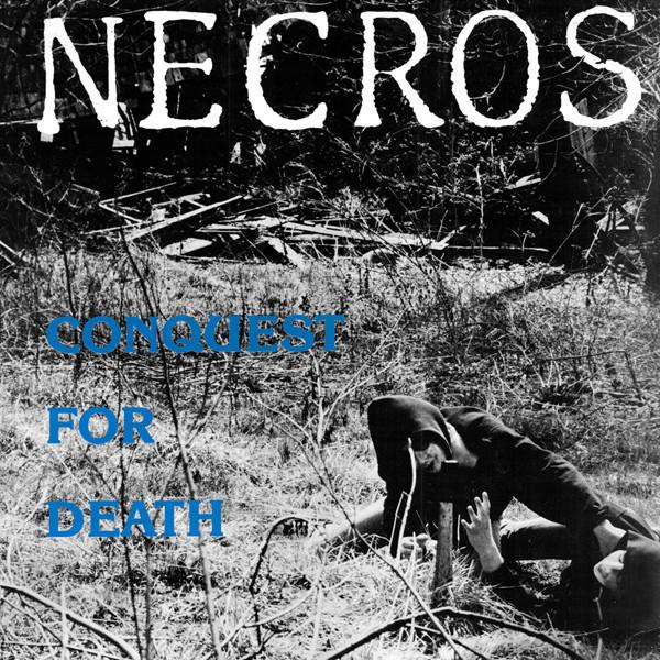 Necros – Conquest For Death LP