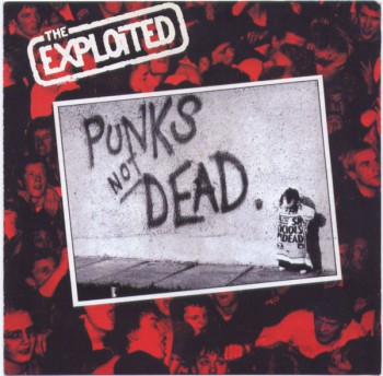The Exploited  ‎– Punks Not Dead LP