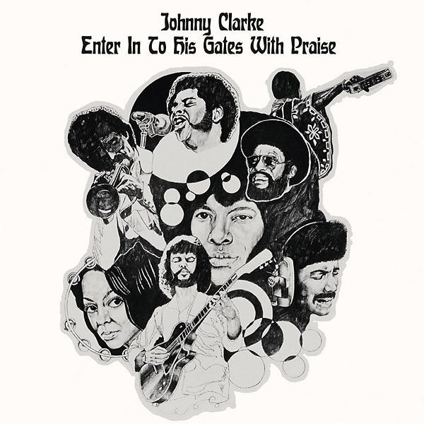 Johnny Clarke - Enter Into His Gate With Praise LP