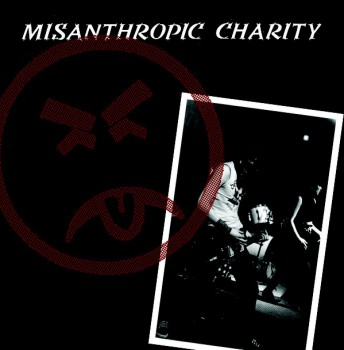 "MISANTHOPIC CHARITY - s/t 7""EP"